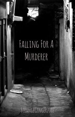 Falling For A Murderer (BoyxBoy) by StrangeGinger2002