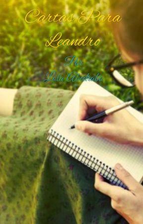 Cartas para Leandro (Completa) by lolalopez874