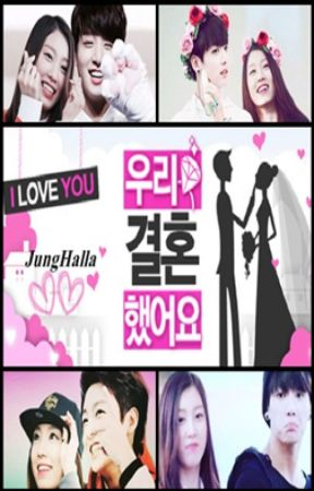WE GOT MARRIED - JUNGHALLA EDITION - ( Back From Long Hiatus ) by -Beomjunist-