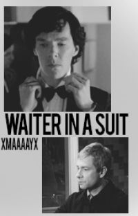 Waiter in a suit - A Johnlock cover