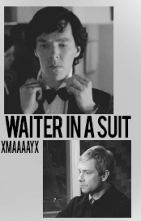 Waiter in a suit - A Johnlock by xMaaaayx