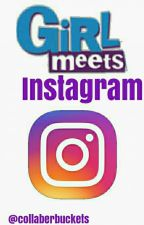 girl meets instagram  by collaberbuckets