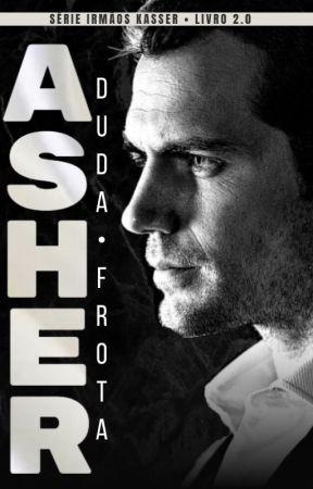 ASHER - Irmãos Kasser 2.0 by DudaFrotta