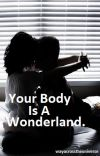 Your Body Is A Wonderland. cover
