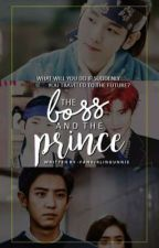 The Boss And The Prince - ChanBaek Fanfic by -FangirlingUnnie