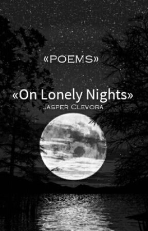 «*»On Lonely Nights«*» by Jasp-the-Shit