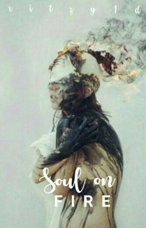 Soul On Fire  by the_rotten_apple
