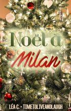 Noël à Milan by timetoliveandlaugh