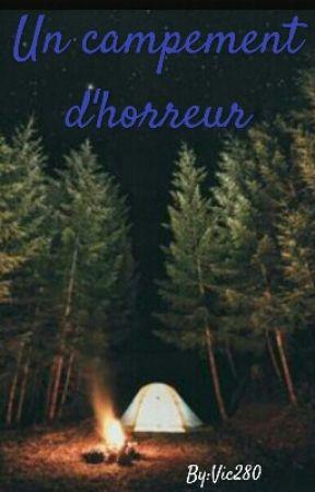 Campement d'horreur by Vic280