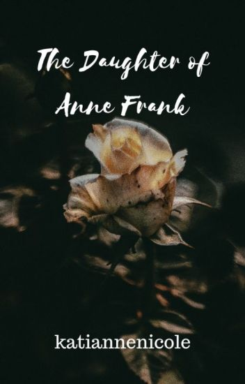 The Daughter of Anne Frank