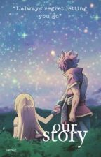 Our Story | Nalu - Rewritten by catbug-