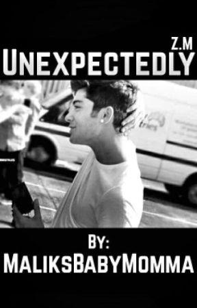 unexpectedly ◈ z.m. by MaliksBabyMomma