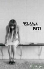 Childish !! .pjm. by hnx-jm