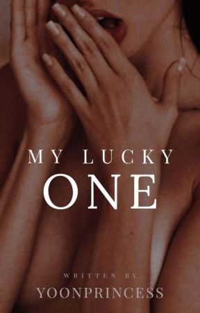 My Lucky One by YoonPrincess