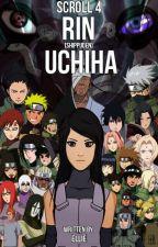 Scroll 4: The Third Uchiha [Naruto] by The_Third_Uchiha