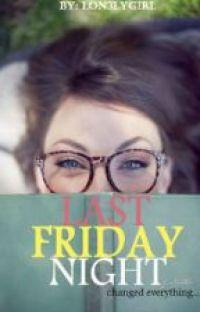Last Friday Night ✔ cover