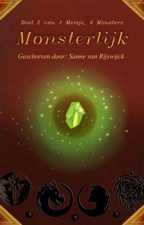 Monsterlijk : 1 meisje, 4 monsters Deel 2 by sanne-zegikniet