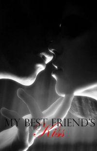 My bestfriend's kiss (WattyAwards 2013) cover