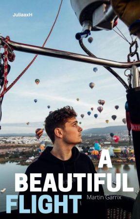 A Beautiful Flight ft Martin Garrix by JuliaaxH