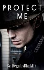 {Complete} Protect Me    Credence Barebone (Book 1)  by RegulusBlack117