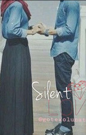 Silent Love  {A Muslim Story} (OnHold) by rosie18_
