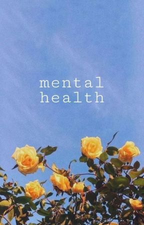mental health [jd.tj] by g0thbbyyy