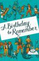 A Birthday To Remember by KellyAnneBlount