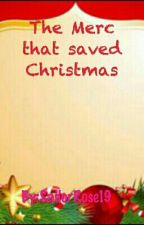 The Merc that saved Christmas by SailorRose19