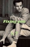 Fixing you  ~  louis Tomlinson cover