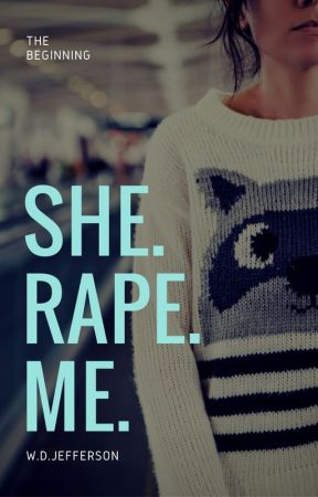 She.Rape.Me. (KINDLE EDITION) by wandasncredible