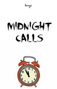 Midnight Calls • cth | ✔ cover