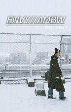 ENVY// AMBW by its_nyaih
