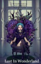 Lost In Wonderland (Yandere X Reader) by Pastel_Porcupine