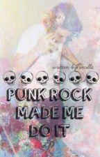 punk rock made me do it [harry styles] by nearness