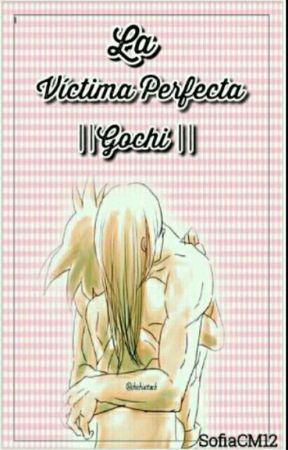 La Victima Perfecta || Gochi || by ChimKook2