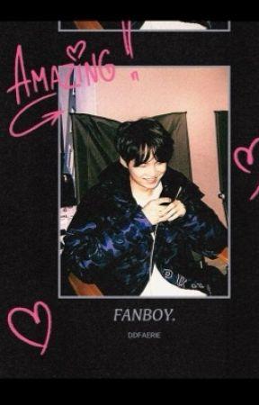 FANBOY。 by DDIAITA