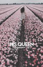 His Queen by KlaudiePatel