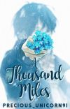 A Thousand Miles [JianKara Story #1] [5/5] cover
