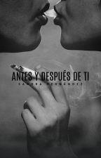 Antes y Después de ti by SandyHO_12