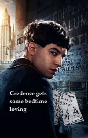 Credence gets some bedtime loving (LEMON) (Credence x reader) by closetotakucomingout
