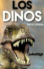 Los Dinos/Enciclopedia by Ju4nd13g0