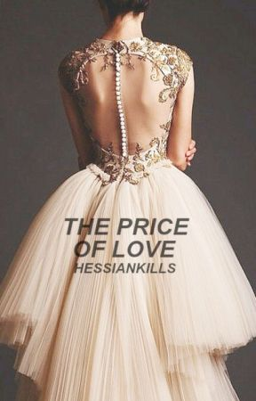 The Price of Love  by HessianKills