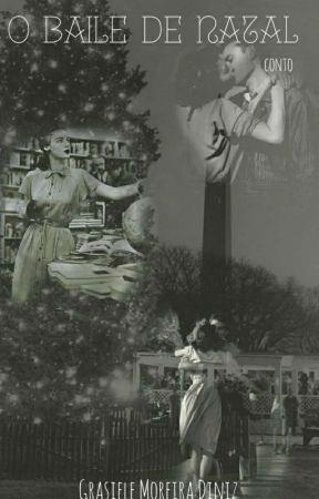 O Baile de Natal by grasielepgt