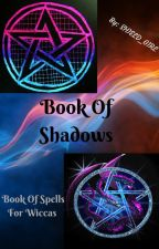 Book Of Spells / Book Of Shadows by SHIELD_GIRL
