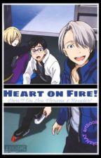 Heart On Fire| Yuri!!! On Ice x Reader by kailight
