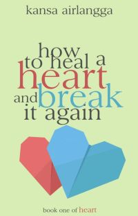 THS 1.0 : How To Heal A Heart and Break It Again cover
