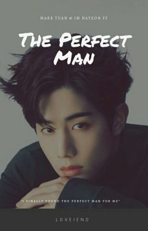[C] the perfect man. | marktuan & im nayeon by lovejen0