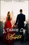 A Trade Of Hearts |✔ cover
