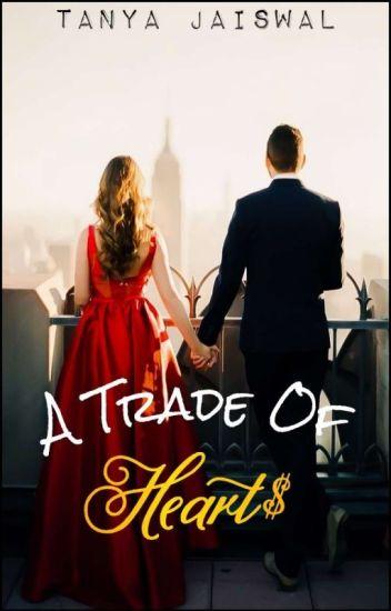 A Trade Of Hearts  ✔