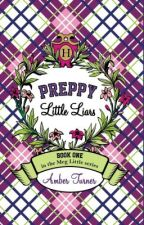 Preppy Little Liars by IndieSpiritPress